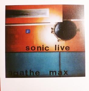 Agathe Max-Sonic Live