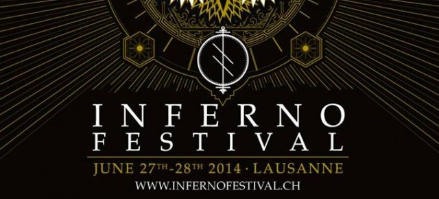 Inferno Festival, Lausanne CH, June 28th