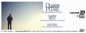 Duane Pitre + Agathe Max + Witxes @Sonic_23 06 2012_flyer